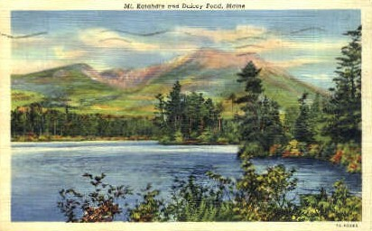 Mt. Katahdin & Daicey Pond - Maine ME Postcard