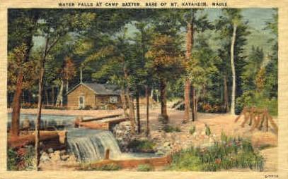 Water Falls, Camp Baxter - Mt. Katahdin, Maine ME Postcard