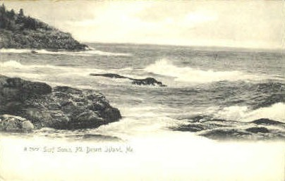 Surf - Mt. Desert Island, Maine ME Postcard