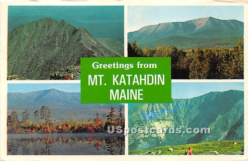 Mountain Views - Mt. Katahdin, Maine ME Postcard