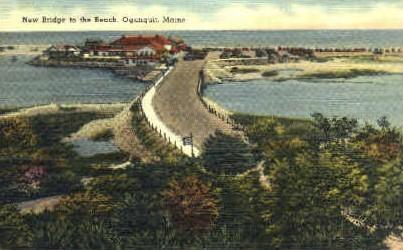 New Bridge - Ogunquit, Maine ME Postcard