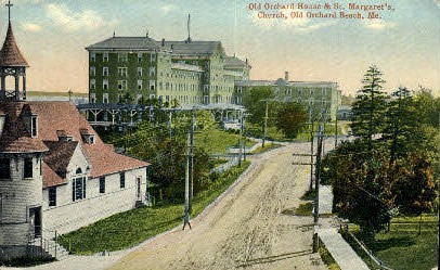 Old Orchard House & St. Margaret's Church - Old Orchard Beach, Maine ME Postcard