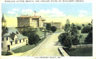 Portland Ave. & Old Old Orchard House - Old Orchard Beach, Maine ME Postcard