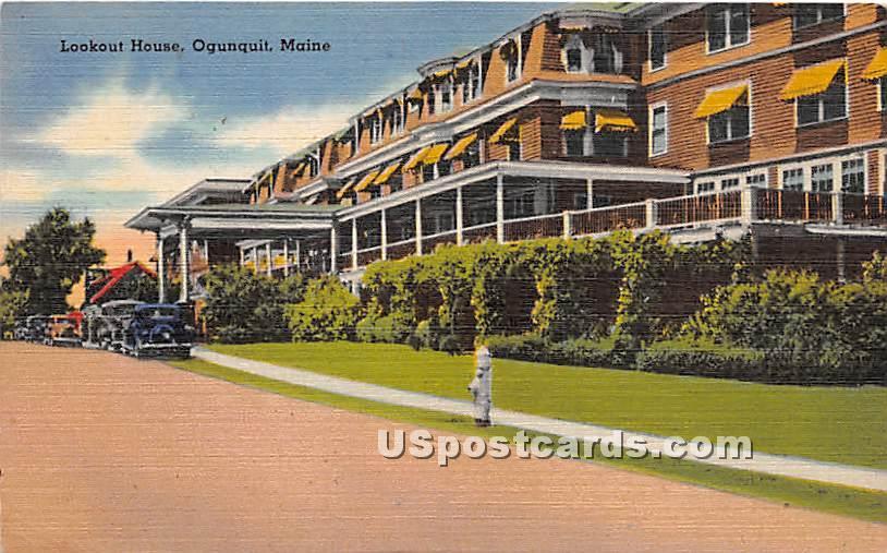 Lookout House - Ogunquit, Maine ME Postcard