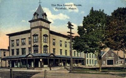 The New Lancey House - Pittsfield, Maine ME Postcard