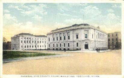 Federal & County Court Buildings - Portland, Maine ME Postcard