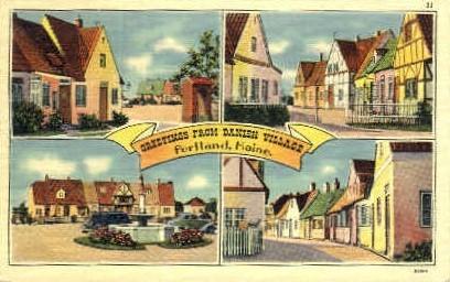 Greetings from Danish Village - Portland, Maine ME Postcard