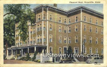 Elmwood Hotel - Waterville, Maine ME Postcard