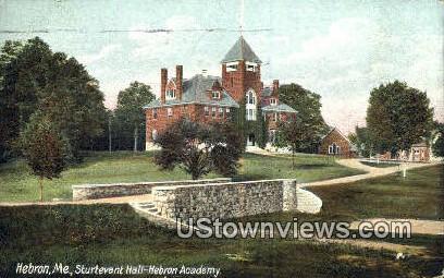 Sturtevant Hall, Hebron Academy - Maine ME Postcard