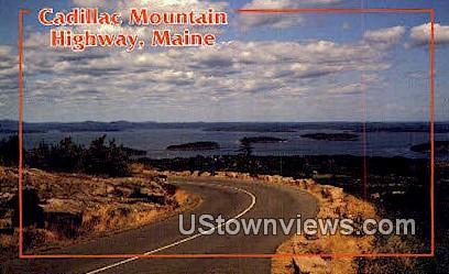 Cadillac Mt Highway - Acadia National Park, Maine ME Postcard