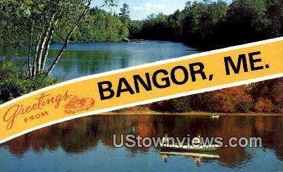 Bangor, Maine,     ;     Bangor, ME Postcard