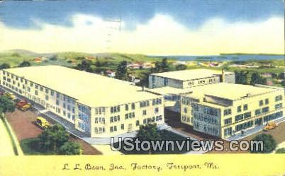 LL Bean Inc Facotry - Freeport, Maine ME Postcard