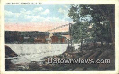 Foot Bridge - Rumford Falls, Maine ME Postcard