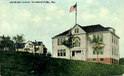 Chisholm School - Rumford Falls, Maine ME Postcard