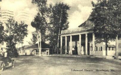 Lakewood Theatre - Skowhegan, Maine ME Postcard