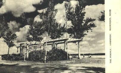 The Pergola, Lakewood - Skowhegan, Maine ME Postcard