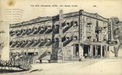 The New Hammond Hotel - Van Buren, Maine ME Postcard