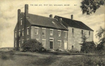 The Old Jail - Wiscasset, Maine ME Postcard