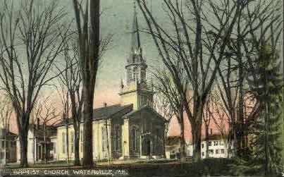 Baptist Church - Waterville, Maine ME Postcard