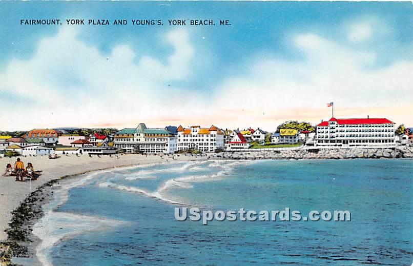 Fairmount, York Plaza & Young's - York Beach, Maine ME Postcard