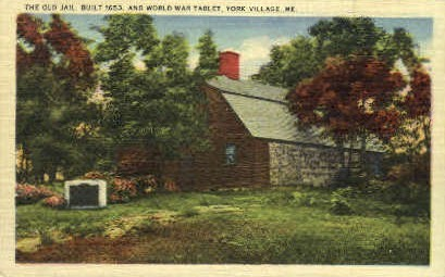 The Old Jail - York Village, Maine ME Postcard