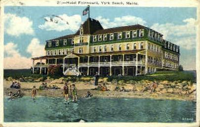 Hotel Fairmount - York Beach, Maine ME Postcard