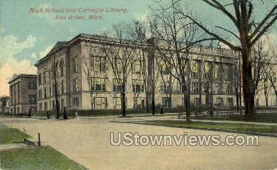 High School and Carnegie Library - Ann Arbor, Michigan MI Postcard