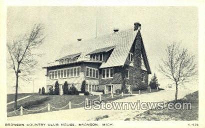 Bronson Country Club House - Michigan MI Postcard