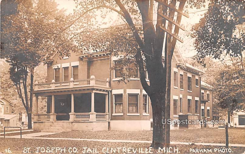 St Joseph Co Jail - Centerville, Michigan MI Postcard