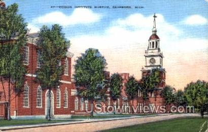 Edison Institute Museum - Dearborn, Michigan MI Postcard