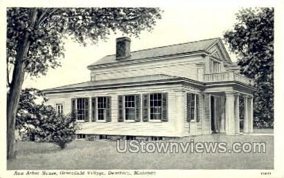 Ann Arbor House, Greenfield Village - Dearborn, Michigan MI Postcard