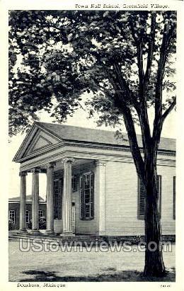 Town Hall School, Greenfield Village - Dearborn, Michigan MI Postcard