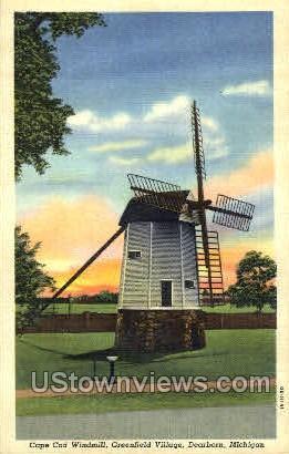 Cape Cod Windmill, Greenfield Village - Dearborn, Michigan MI Postcard
