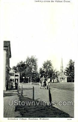 Village Green, Greenfield Village - Dearborn, Michigan MI Postcard