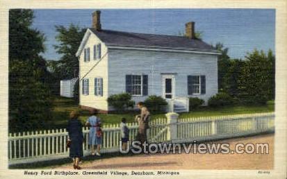 Henry Ford's Birthplace - Dearborn, Michigan MI Postcard