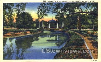 Ornamental Bridge, Belle Isle Park - Detroit, Michigan MI Postcard