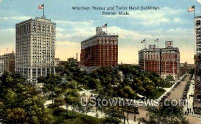 Whitney, Statler and Tuller Hotel Buildings - Detroit, Michigan MI Postcard