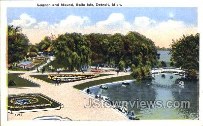 Lagoon and Mound, Belle Isle - Detroit, Michigan MI Postcard