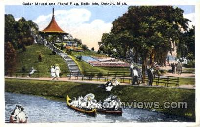 Cedar Mound and Floral Flag, Belle Isle - Detroit, Michigan MI Postcard