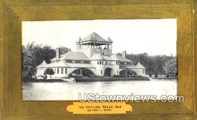 The Pavilion, Belle Isle - Detroit, Michigan MI Postcard