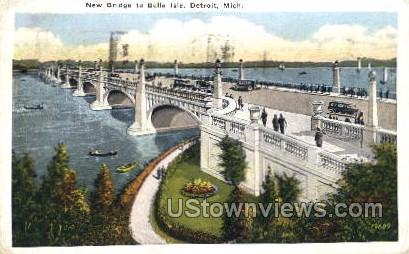 New Bridge to Belle Isle - Detroit, Michigan MI Postcard