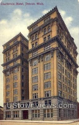 Charlevoix Hotel - Detroit, Michigan MI Postcard
