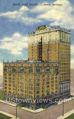 Hotel Fort Shelby - Detroit, Michigan MI Postcard