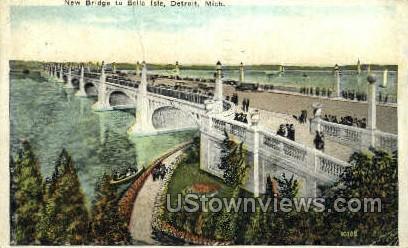 New Bridge, Belle Isle - Detroit, Michigan MI Postcard