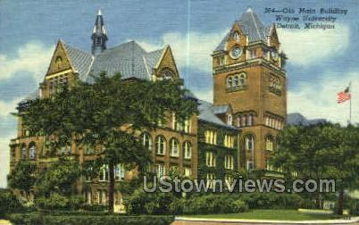 Old Main Bldg, Wayne University - Detroit, Michigan MI Postcard