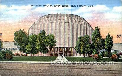 Ford Rotunda, River Rouge - Detroit, Michigan MI Postcard