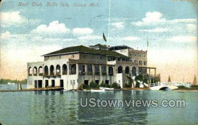 Boat Club, Belle Isle - Detroit, Michigan MI Postcard