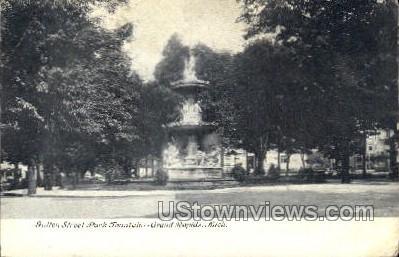 Fulton St. and Park Fountain - Grand Rapids, Michigan MI Postcard