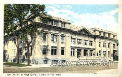 Wealthy St. Baptist Temple - Grand Rapids, Michigan MI Postcard