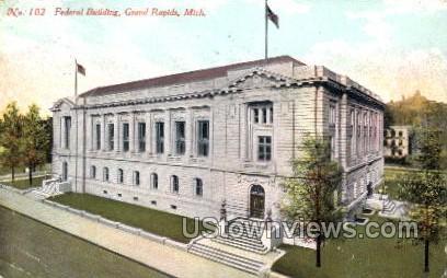 Federal Building - Grand Rapids, Michigan MI Postcard